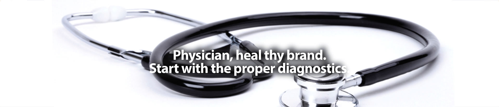Physician, heal thy brand.